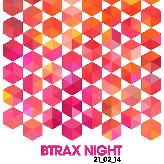 BTRAX night 21.02.14